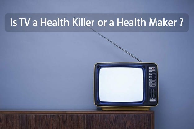 health effects of watching too much tv