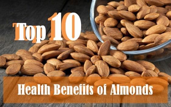 top 10 benefits of almonds