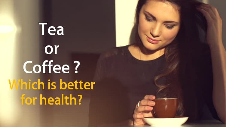 tea or coffee which is better