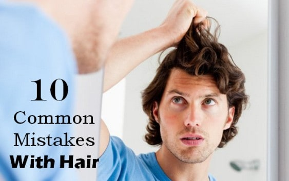 common mistakes with hair