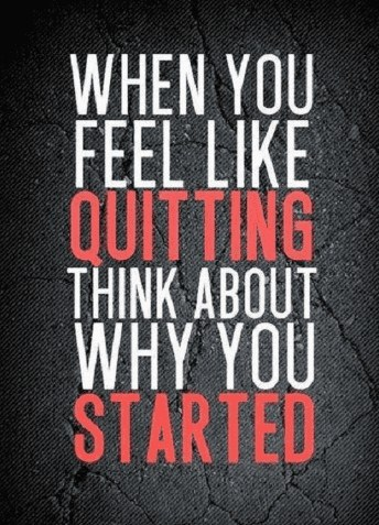 think why you started in first place