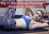 Top 10 Best Fitness Tracking Smart Watches/Gadgets that are Completely in your Budget
