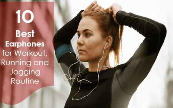 10 best earphones for workout, runnign and jogging routine