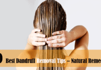 10 Best Natural Effective Remedies to Get Rid of Dandruff Quickly | Remove Dandruff Fast