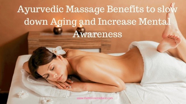 benefits of ayurvedic massage therapies