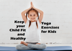 7 Best Yoga Exercises for Kids to Stay Healthy