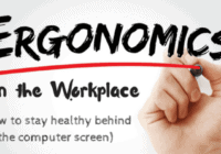 Workplace Ergonomics : How Does it Affect Us?