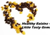 10 Amazing Health Benefits of Raisins – Little Gems Kishmish