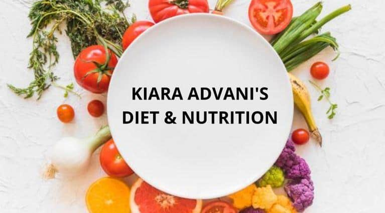kiara advani diet plan and nutrition