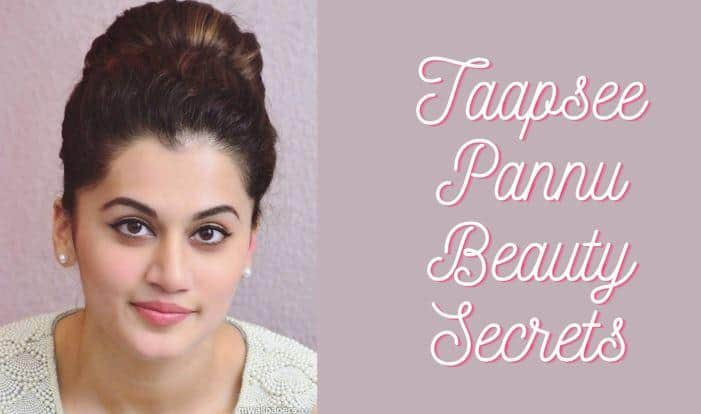 taapsee Pannu workout and beauty tips