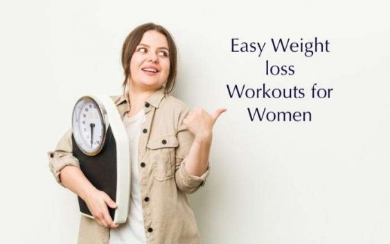 easy weight loss workouts for women