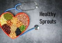 Healthy Sprouts And Their Multiple Benefits